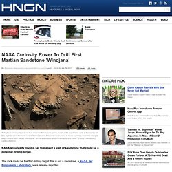 NASA Curiosity Rover To Drill First Martian Sandstone 'Windjana' : Science