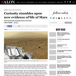 Curiosity stumbles upon new evidence of life of Mars