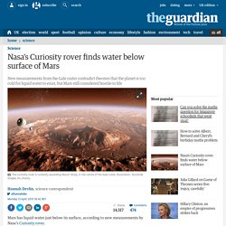 Nasa's Curiosity rover finds water below surface of Mars