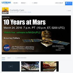 Curiosity Cam, Ustream.TV: UPCOMING EVENT: NASA Mars Rover News 11:30 a.m. PDT (2:30 p.m. EDT) on Tuesday, Oct. 30 NASA will host a media teleconference t