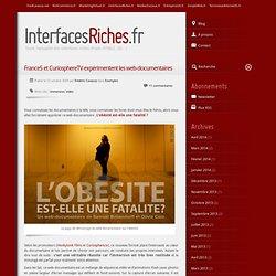 France5 et CuriosphereTV expérimentent les web-documentaires