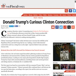 Donald Trump's Curious Clinton Connection