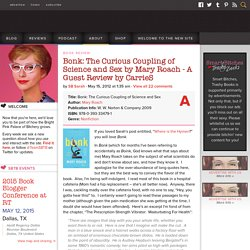 Bonk: The Curious Coupling of Science and Sex by Mary Roach - A Guest Review by CarrieS