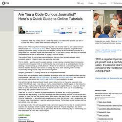 Are You a Code-Curious Journalist? Here's a Quick Guide to Online Tutorials