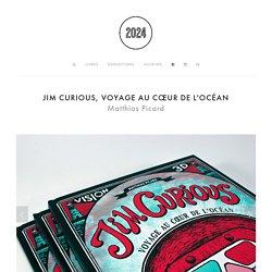 Jim Curious, Voyage au cœur de l'océan — 2024