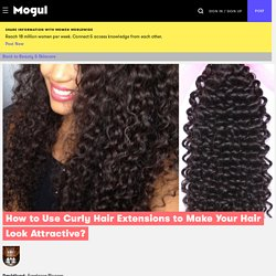 Use Curly Hair Extensions to Make Your Hair Look Attractive