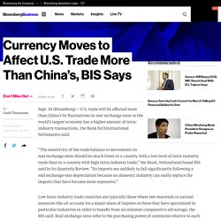 Currency Fluctuations Will Affect U.S. Trade More Than China's, BIS Says -