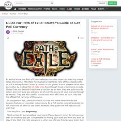 Guide For Path of Exile: Starter's Guide To Get PoE Currency » Social Networking Community
