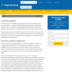 Currency Options: How to Trade in Them at Angel Broking