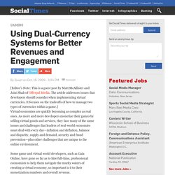 Using Dual-Currency Systems for Better Revenues and Engagement