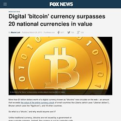 Digital 'bitcoin' currency surpasses 20 national currencies in value