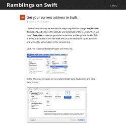 Get your current address in Swift – Ramblings on Swift