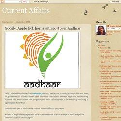 Google, Apple lock horns with govt over Aadhaar