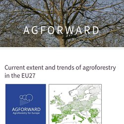 AGFOWARD 04/12/15 Current extent and trends of agroforestry in the EU27 (rapport en ligne)