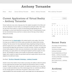 Current Applications of Virtual Reality - Anthony Tornambe