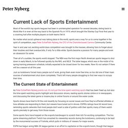 Current Lack of Sports Entertainment - Peter Nyberg Official Website