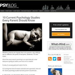 10 Current Psychology Studies Every Parent Should Know