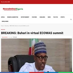 Buhari is currently participating in virtual ECOWAS summit