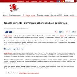 Google Currents : Comment publier votre blog ou site web