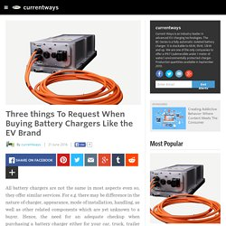 Three things To Request When Buying Battery Chargers Like the EV Brand