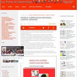 MARCO CURRICULAR NACIONAL - CUARTA VERSIÓN ~ RUTAS DEL APRENDIZAJE