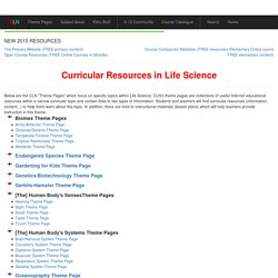 Curricular Resources in Life Sciences