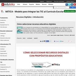 MITICA - Modelo para Integrar las TIC al Currículo Escolar > Recursos Digitales > Introducción