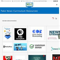 Fake News Curriculum Resources - Media Literacy Clearinghouse
