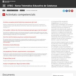 Curriculum. Xarxa CB. Activitats competencials. XTEC - Xarxa Telemàtica Educativa de Catalunya