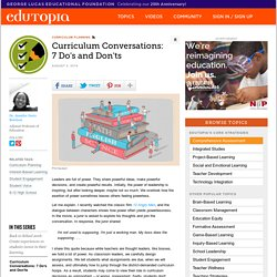 Curriculum Conversations: 7 Do's and Don'ts