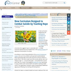 New Curriculum Designed To Combat Suicide By Teaching Hope