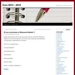 El nou currículum a l'Educació Infantil- 1 | Curs 2011- 2012