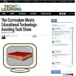The Curriculum Meets Educational Technology: Avoiding Tech Shine