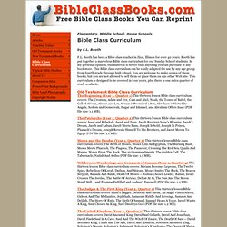 Bible Class Curriculum for Elementary, Middle School, Home Schools