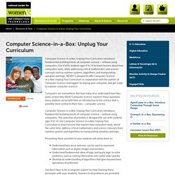 Computer Science-in-a-Box: Unplug Your Curriculum