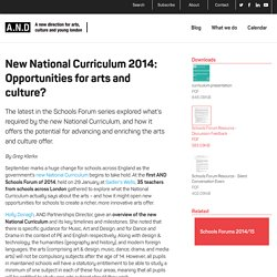 New National Curriculum 2014: Opportunities for arts and culture?