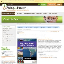 Buy, Use, Toss? | Science & Social Studies Curriculum | Facing the Future | Preview and Buy Curriculum