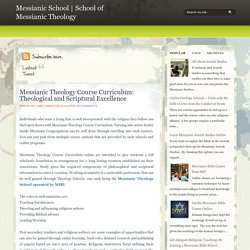 Messianic Theology Course Curriculum: Theological and Scriptural Excellence ~ Messianic School