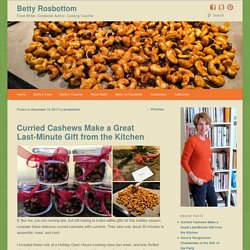 Curried Cashews Make a Great Last-Minute Gift from the Kitchen