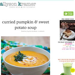 Curried Pumpkin & Sweet Potato Soup