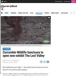 Currumbin Wildlife Sanctuary to open new exhibit The Lost Valley