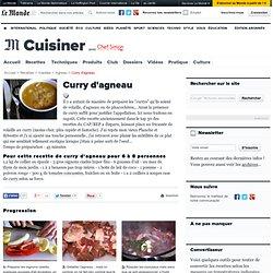 Curry d'agneau - Recette du curry d'agneau