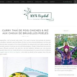 Curry thaï de pois chiches et riz aux choux de Bruxelles poêlés