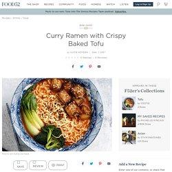 Curry Ramen with Crispy Baked Tofu Recipe on Food52