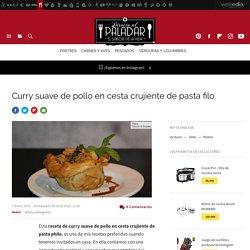 Curry suave de pollo en cesta crujiente de pasta filo