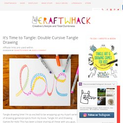 It's Time to Tangle: Double Cursive Tangle Drawing