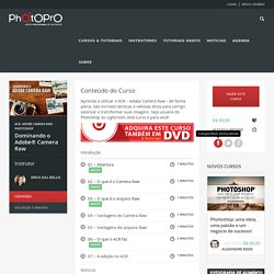 Curso Camera Raw - PhotoPro - Curso Online