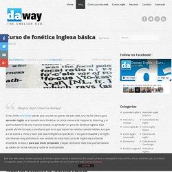 Curso de inglés fonética inglesa - Daway Inglés