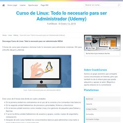 Curso de Linux: Todo lo necesario para ser Administrador (Udemy)