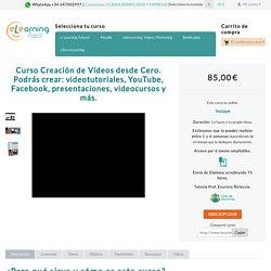 Curso Online Creación de Vídeos desde Cero
